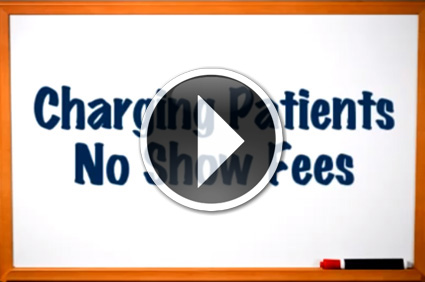 Medical Billing Tips - Charging Patients No Show Fees