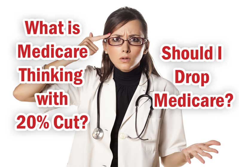 Will Doctors Stop Seeing Medicare Patients after 20.1% Cut in Reimbursements Next Month?
