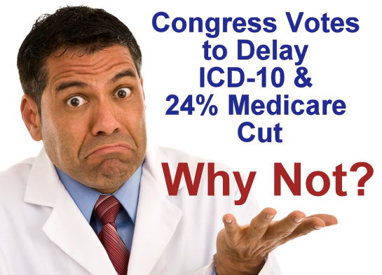 House of Representative PASSED Delay of ICD-10 to 2015