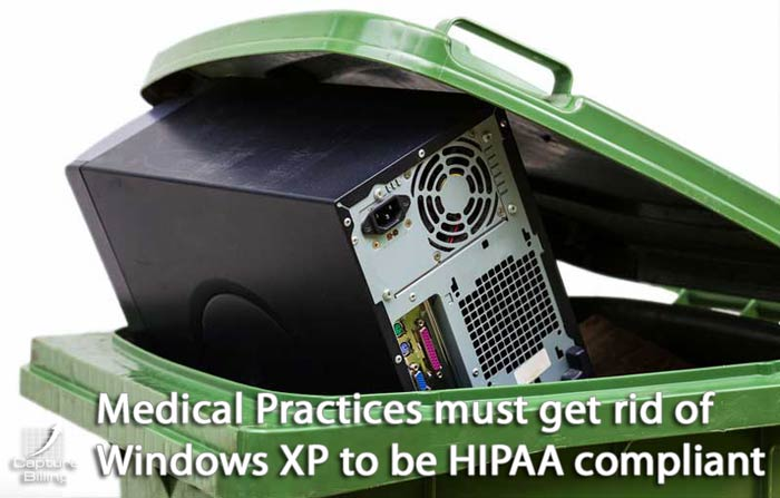Windows XP Computers need to be upgraded to be HIPAA compliant