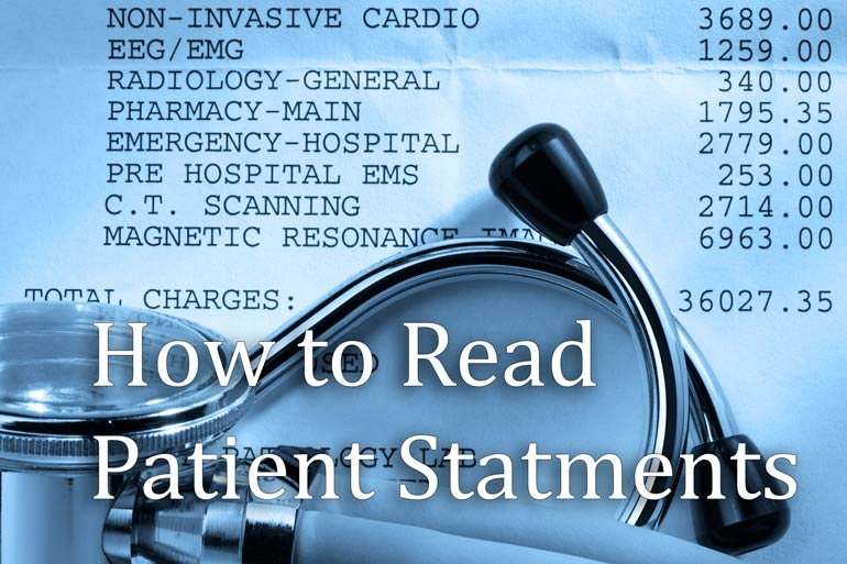 Medical Bills and Patient Statements