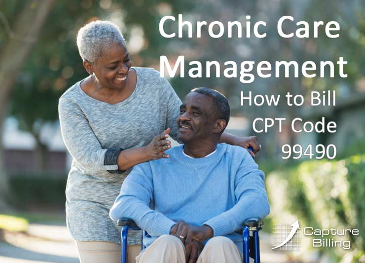 How to Bill Chronic Care Management 99490 to Medicare