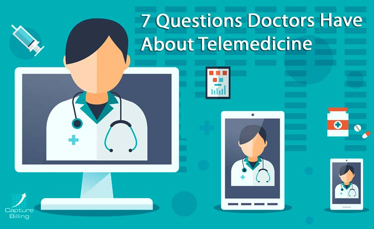 7 Questions Doctor Have About Telemedicine