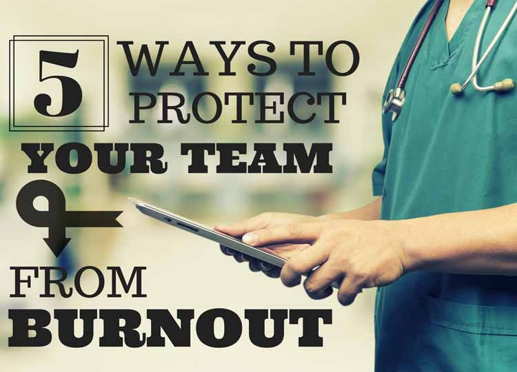 5 Ways to Protect Your Team from Burnout
