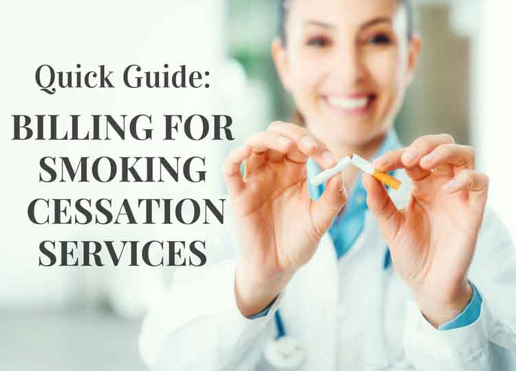 Quick Guide: Billing for Smoking Cessation Counseling 99406 and 99407