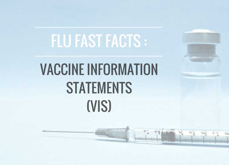 Flu Fast Facts: Vaccine Information Statements (VIS) for Flu Vaccine